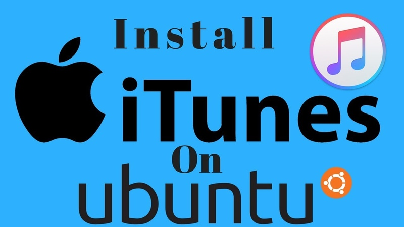 How to install iTunes on ubuntu 17 04 16 04 14 04 12 04 10 04 linux suse mint debian