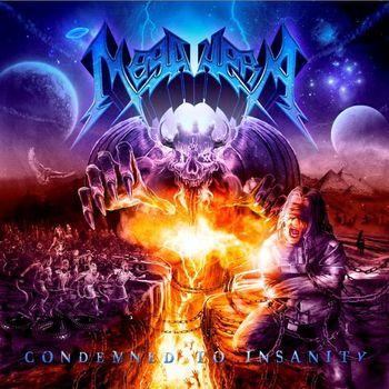 Megahera - Condemned to Insanity