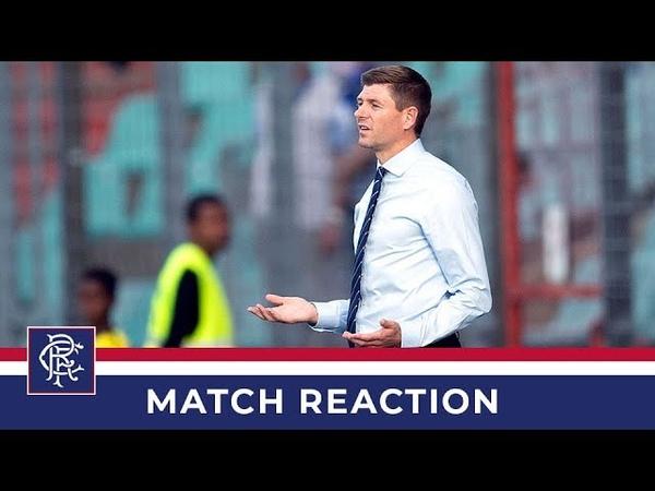 REACTION | Steven Gerrard | Progres Niederkorn 0-0 Rangers