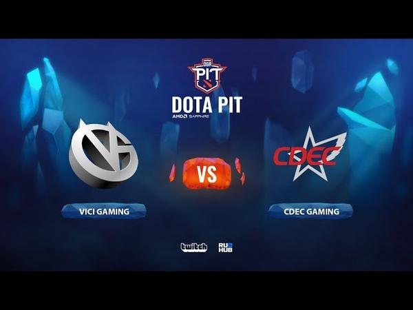Vici Gaming vs CDEC Gaming OGA Dota PIT Season 2 China bo3 game 2 Smile Eiritel