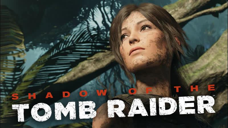 Летсплей не геймера Shadows of the Tomb Raider часть 6