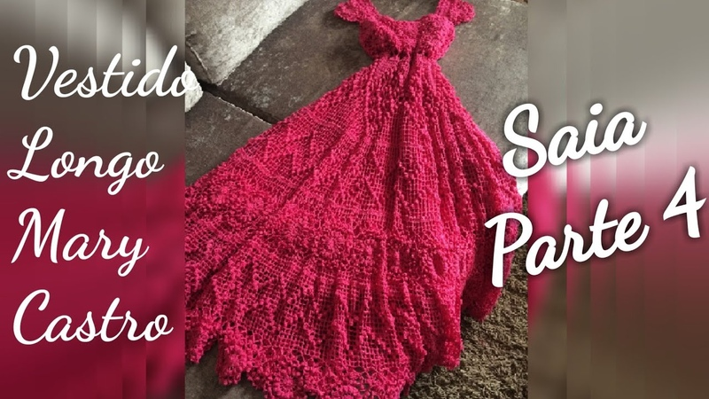 Vestido de Crochê Mary Castro SAIA PARTE 4