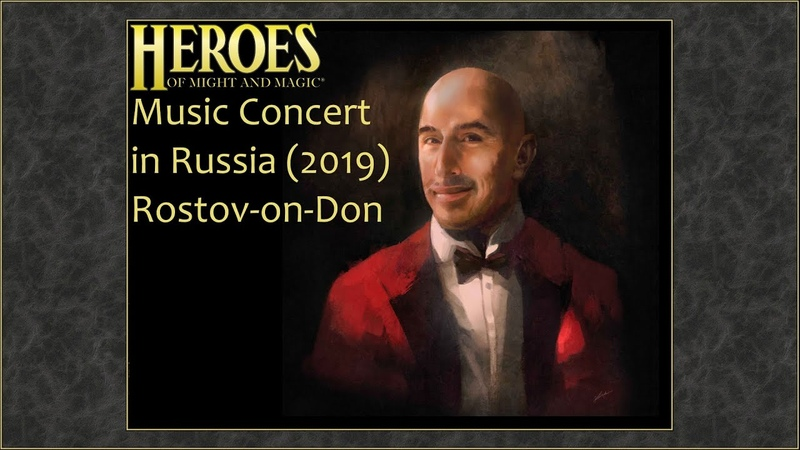 Paul Anthony Romero Heroes of Might Magic Music Live 2019 Rostov on Don