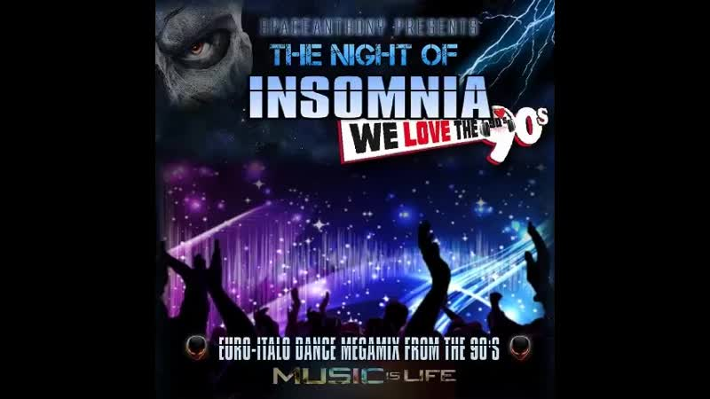 The Nigfht Of Insomnia Megamix 2018