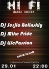 Club HI FI (29.01) Dj Serjio Belinskiy, Dj Mike Pride, Dj LifePassion