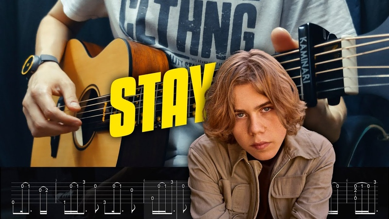 The Kid LAROI Justin Bieber STAY Fingerstyle Guitar Tabs