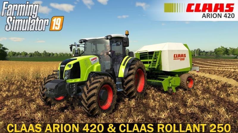 Farming Simulator 19 CLAAS ARION 420 CLAAS ROLLANT 250