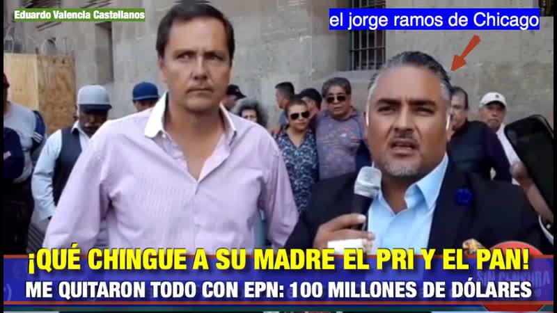 |🇲🇽 ¡QUÉ CHINGUE A SU MADRE EL PRI Y EL PAN! ME QUITARON TODO CON EPN 100 MILLONES DE DÓLARES