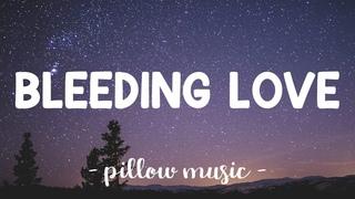 Bleeding Love - Leona Lewis (Lyrics) 🎵
