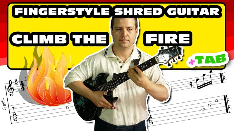 Fingerstyle Shredding 80s influenced Rock Guitar with TAB download Climb The Fire