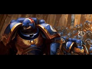 Primaris Space Marines Tribute - Imperium of Man Strikes Back Warhammer 40 000 Music Video/GMV/AMV