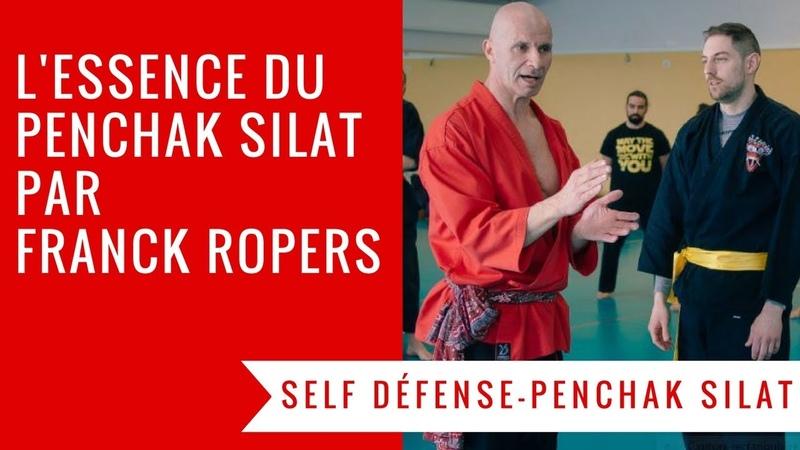 FRANCK ROPERS LES 10 CONCEPTS CLES D'EFFICIENCE DU PENCHAK SILAT