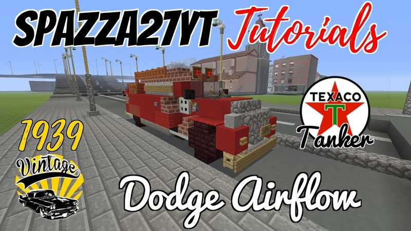 Minecraft Dodge Airflow 1939 Texaco Tanker Tutorial