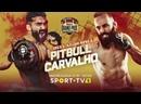 13 ноября Bellator252 Питбуль vs. Карвальо 1\4 гран-при и титульный бой.
