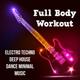 Deep House & Workout Mafia - Non Stop Music Mix
