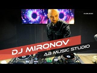 Выступление DJ Mironov. Студия AB Music