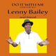 Lenny Bailey - Mrs DJ Please Don't Stop the Music