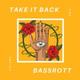 BassRott - Take It Back