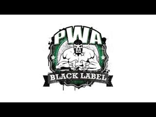 PWA Black Label - Sold Our For Rock & Robbie (16.06.2018)