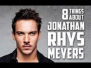 8 Things You May Not Know About Jonathan Rhys Meyers (Bishop Heahmund actor in Vikings)