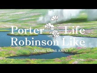 Porter Robinson - Lifelike (Studio Ghibli AMV)