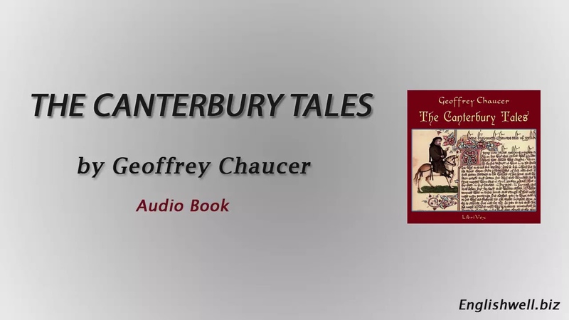 The Canterbury Tales by Geoffrey Chaucer Part 1 of 2