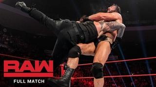 FULL MATCH - Roman Reigns vs. Drew McIntyre: Raw, May 6, 2019