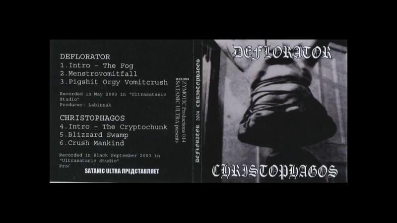 DEFLORATOR - CHRISTOPHAGOS - Split - raw black metal, wind black metal