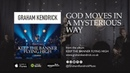 God Moves In A Mysterious Way - Christian worship song by Graham Kendrick