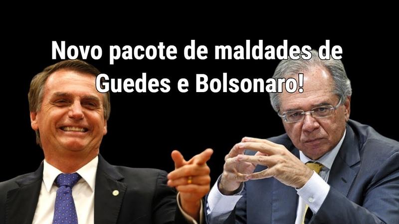 Novo pacote de maldades de Paulo Guedes e Bolsonaro prever fim de salário mensal