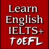 Learn English IELTS + TOEFL & GRE