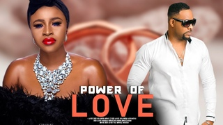 POWER OF  LOVE ( MARY IGWE ) - LATEST 2020 NOLLYWOOD MOVIES | 2020 LATEST NOLLYWOOD BLOCKBUSTER