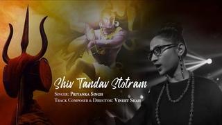Priyanka Singh(PS) Shiva Tandav stotram, The Soul Of Shiva