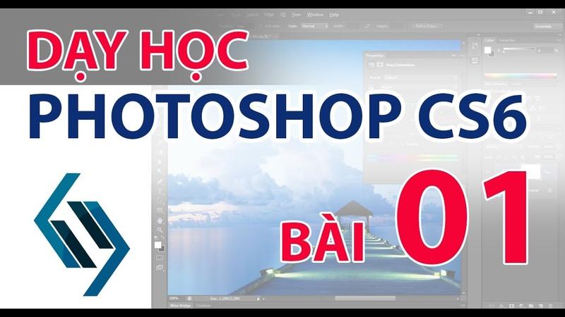 Photoshop CS6 Bài 01 Học cách sử dụng các công cụ ghép ảnh và hiệu ứng cơ bản