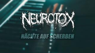 Neurotox - Nächte auf Scherben (Offizielles Video)