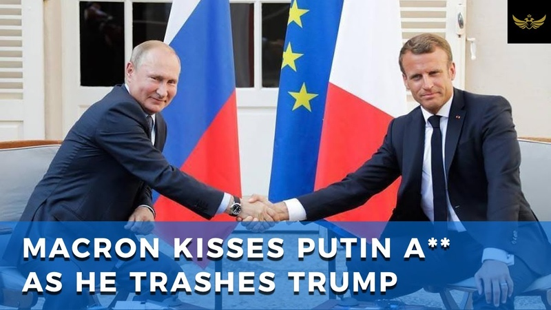 Macron Sucks Up To Putin During Meeting As He Trashes Trump