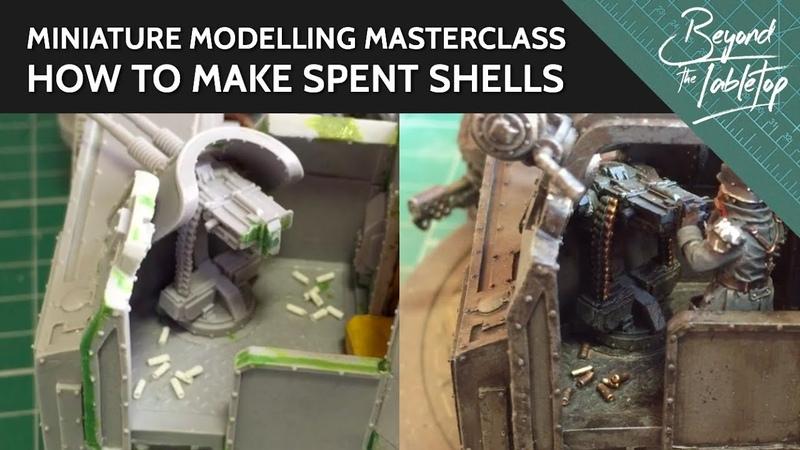 How To Make Spent Shells [Miniature Modelling Masterclass]