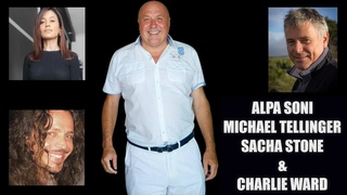 Sacha Stone, Michael Tellinger and Alpa Soni Join Charlie Ward to Discuss The Truth